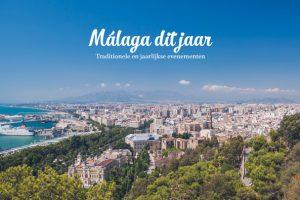 Malaga evenementen dit jaar