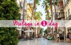 Malaga in een dag – Leuke aanbevelingen!