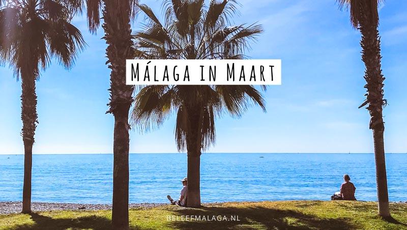 Malaga in maart – Leuke inspiratie voor je bezoek