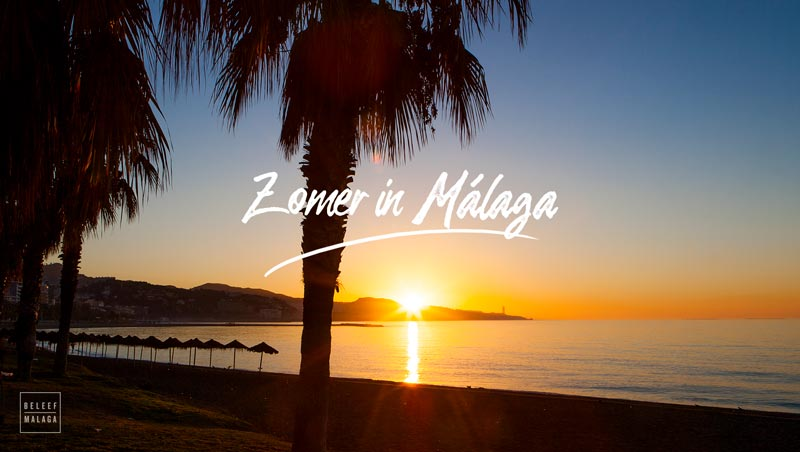 10 Zomertips Málaga – Beleef de zomer in Málaga