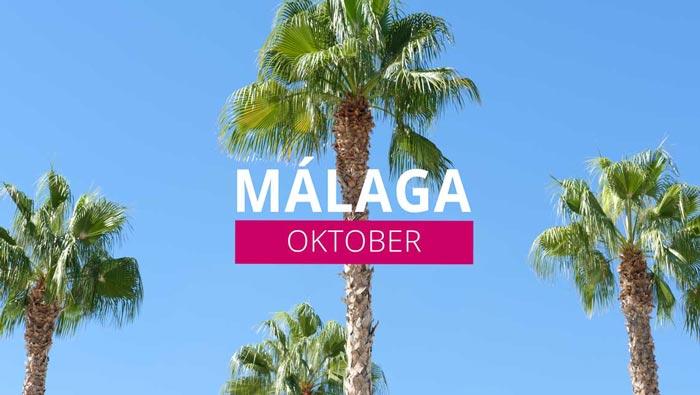 Málaga in oktober – Beleef de herfst in Malaga