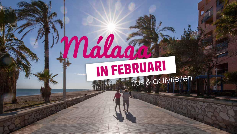 Ontdek Málaga in februari – de leukste tips