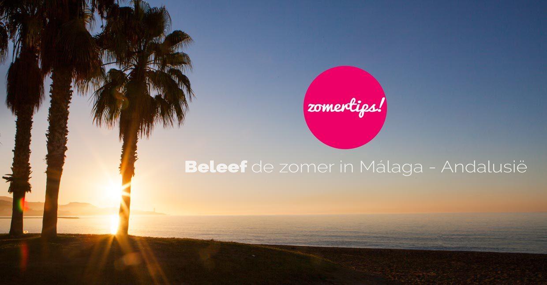 Málaga in de zomer, zo leuk! – 8 tips!