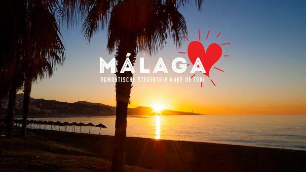 Romantische stedentrip Málaga